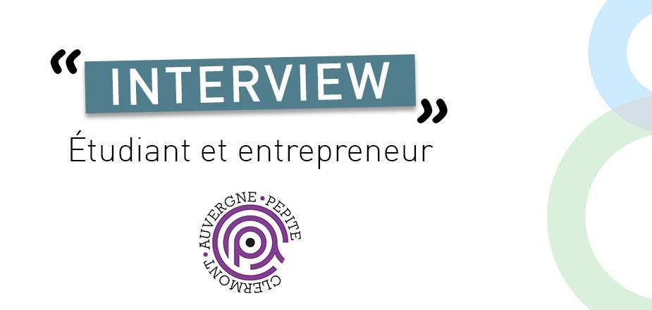 Visuel interview étudiant entrepreneur.jpg